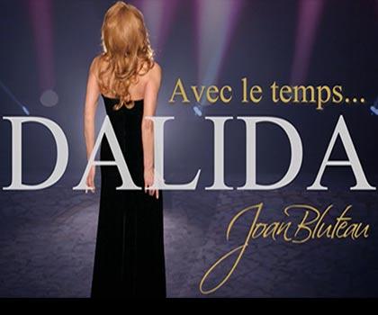 Avec le Temps… Dalida par Joan Bluteau